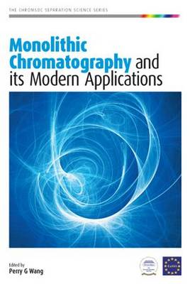 Monolithic Chromatography and Its Modern Applications (BOK)
