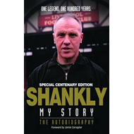 Shankly My Story by Bill Shankly - Centenary Edition (BOK)