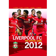 Liverpool FC the Official Guide 2012: 2012 (BOK)