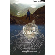 Ribbon of Wildness: Discovering the Watershed of Scotland (BOK)
