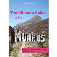 The Ultimate Guide to the Munros: Central Highlands North: Pt. 3 (BOK)