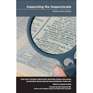 Inspecting the Inspectorate: Ofsted Under Scrutiny (BOK)