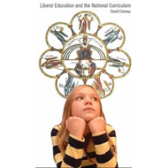 Liberal Education and the National Curriculum (BOK)