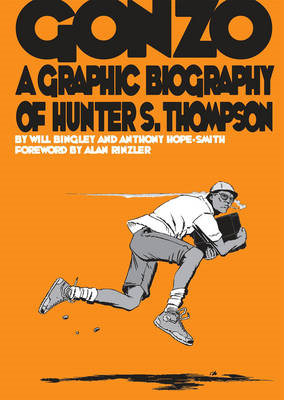 Gonzo: A Graphic Biography of Hunter S. Thompson (BOK)