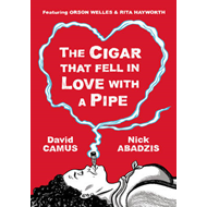 Cigar That Fell in Love with A Pipe (BOK)