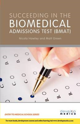 Succeeding in the Bio Medical Admissions Test (BMAT) (BOK)