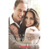 Prince William and Kate Middleton: Their Story (BOK)