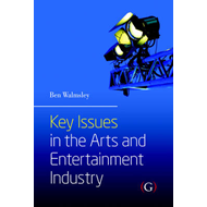Key Issues in the Arts and Entertainment Industry (BOK)