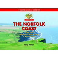 A Boot Up the Norfolk Coast: Between Castle Rising and Overstrand: Bk. 1 (BOK)