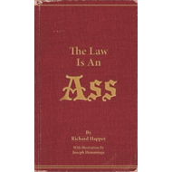 The Law Is An Ass (BOK)