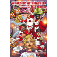 What's Up with Rachel? Medikidz Explain Brain Tumours (BOK)
