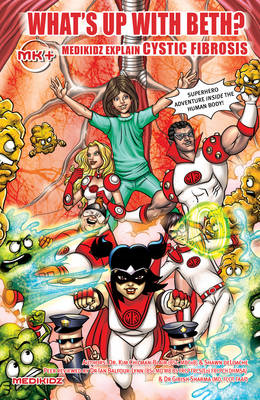 What's Up with Beth? Medikidz Explain Cystic Fibrosis (BOK)