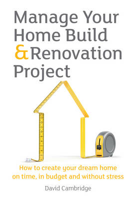 Manage Your Home Build & Renovation Project (BOK)