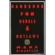 Handbook for Rebels and Outlaws (BOK)