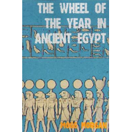 Wheel of the Year in Ancient Egypt (BOK)