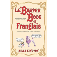 Le Bumper Book of Franglais (BOK)
