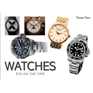 Watches: Eye on the Time (BOK)