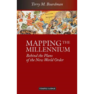 Mapping the Millennium: Behind the Plans of the New World Order (BOK)