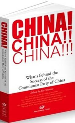 China!: What's Behind the Success of the Communist Party of China (BOK)