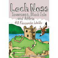 Loch Ness, Inverness, Black Isle and Affric: 40 Favourite Walks (BOK)