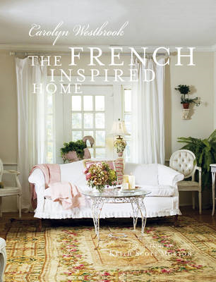 The French Inspired Home (BOK)