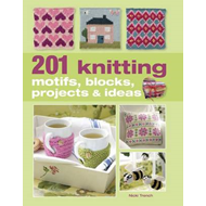 201 Knitting Motifs, Blocks, Projects and Ideas (BOK)