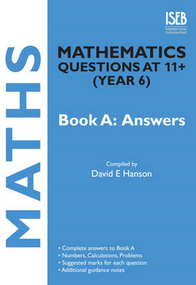 Mathematics Questions at 11+ (Year 6): Book A: Answers (BOK)