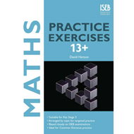 Maths Practice Exercises 13+ (BOK)