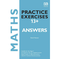 Maths Practice Exercises 13+ Answer Book (BOK)