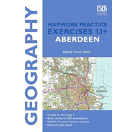 Geography Mapwork Practice Exercises 13+: Aberdeen (BOK)