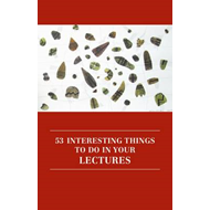 53 Interesting Things to Do in Your Lectures (BOK)