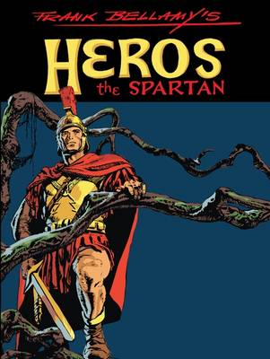 Frank Bellamy's Heros the Spartan (BOK)