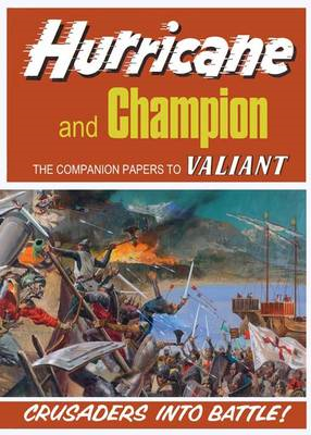 Hurricane and Champion: Companion Papers to Valiant (BOK)