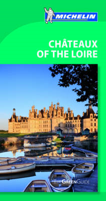 Chateaux of the Loire Green Guide (BOK)