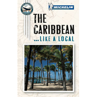 The Caribbean Like a Local (BOK)