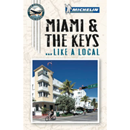 Miami and the Keys Like a Local (BOK)