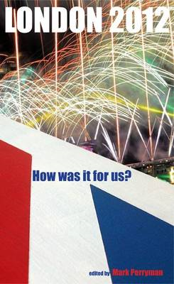 London, 2012: How Was it for Us? (BOK)