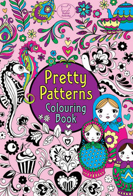 Pretty Patterns Colouring Book (BOK)