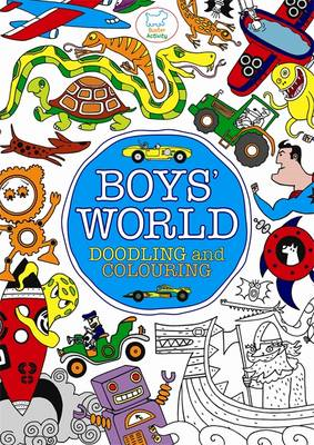 Boys' World: Doodling and Colouring (BOK)