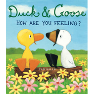 Duck and Goose: How are You Feeling? (BOK)
