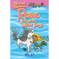 Mermaid Mysteries: Rosa and the Water Pony (BOK)