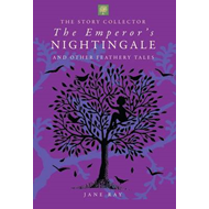 Emperor's Nightingale and Other Feathery Tales (BOK)
