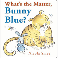What's the Matter, Bunny Blue? (BOK)
