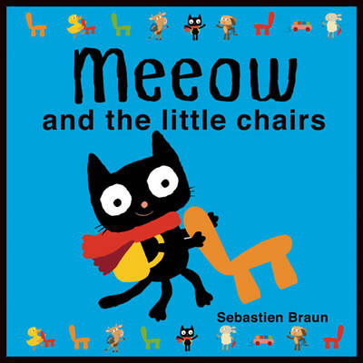 Meeow and the Little Chairs (BOK)