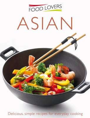 Food Lovers: Asian (BOK)