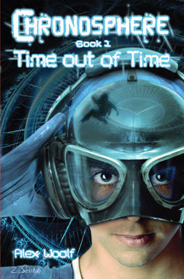 Chronosphere: Bk. 1: Time Out of Time (BOK)