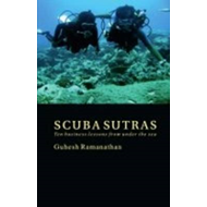 Scuba Sutras: Ten Business Lessons from Under the Sea (BOK)