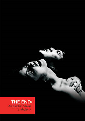 The End: An Electric Sheep Anthology (BOK)