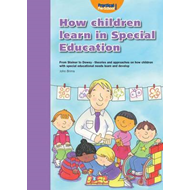 How Children Learn 4 Thinking on Special Educational Needs a (BOK)