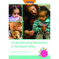 Understanding Behaviour in the Early Years (BOK)